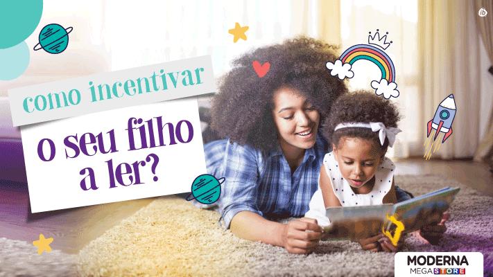 Como incentivar seu filho a ler?